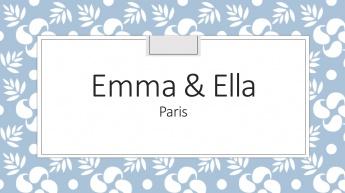EMMA & ELLA
